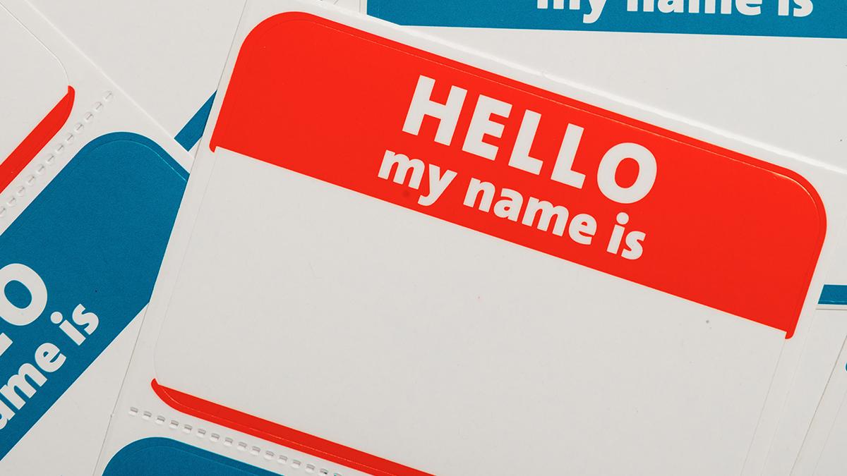 Hello My Name Is (Week 1)
